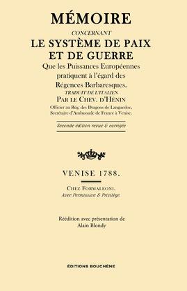 Mémoire concernant le système de paix et de guerre que les Puissances européennes pratiquent à l'égard des Régences Barbaresques