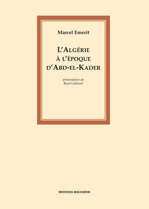 L'Algérie à l'époque d'Abd-el-Kader