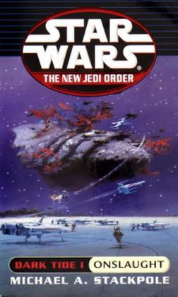 Onslaught: Star Wars Legends (The New Jedi Order: Dark Tide, Book I)