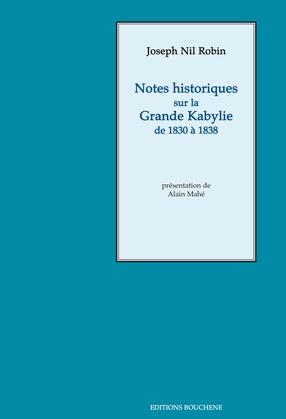 Notes historiques sur la Grande Kabylie de 1830 à 1838
