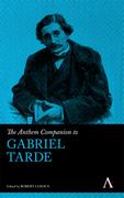 The Anthem Companion to Gabriel Tarde