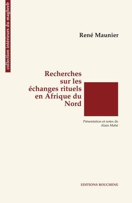 Recherches sur les échanges rituels en Afrique du Nord