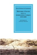Histoire d'Alger sous la domination turque, 1515-1830
