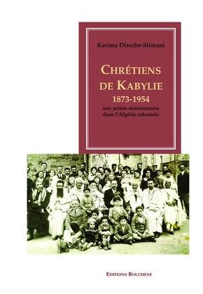 Chrétiens de Kabylie, 1873-1954