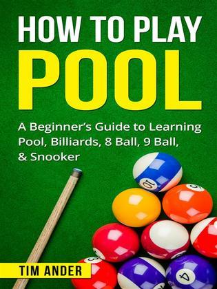 How To Play Pool Tim Ander Feedbooks - How to play pool table