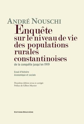 Enquête sur le niveau de vie des populations rurales constantinoises de la conquête jusqu'en 1919