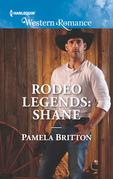 Rodeo Legends: Shane (Mills & Boon Western Romance) (Rodeo Legends, Book 1)