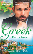 Greek Bachelors: In Need Of A Wife: Christakis's Rebellious Wife / Greek Tycoon, Waitress Wife / The Mediterranean's Wife by Contract (Mills & Boon M&B)