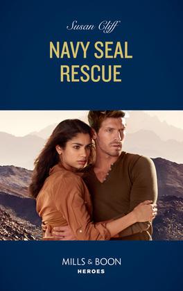 Navy Seal Rescue (Mills & Boon Heroes) (Team Twelve, Book 2)