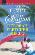 To Tempt A Stallion (Mills & Boon Kimani) (The Stallions, Book 11)