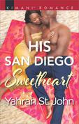 His San Diego Sweetheart (Mills & Boon Kimani) (Millionaire Moguls, Book 4)