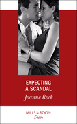 Expecting A Scandal (Mills & Boon Desire) (Texas Cattleman's Club: The Impostor, Book 4)