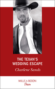 The Texan's Wedding Escape (Mills & Boon Desire) (Heart of Stone, Book 1)