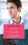Fortune's Family Secrets (Mills & Boon True Love) (The Fortunes of Texas: The Rulebreakers, Book 4)