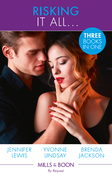 Risking It All...: A High Stakes Seduction / For the Sake of the Secret Child (Wed at Any Price, Book 3) / Breaking Bailey's Rules (The Westmorelands, Book 29) (Mills & Boon By Request)
