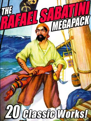 The Rafael Sabatini Megapack