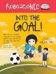 Robozonic: Into the Goal!