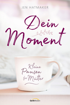 Dein Moment