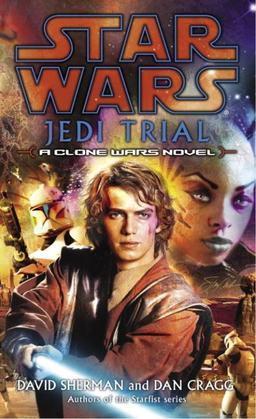 Star Wars: Jedi Trial: A Clone Wars Novel