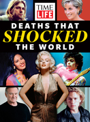 TIME-LIFE Deaths That Shocked the World