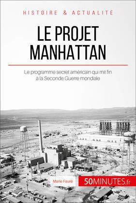 Le projet Manhattan