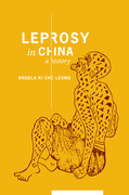 Leprosy in China: A History