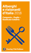 Campania, Puglia, Basilicata Calabria - Alberghi e Ristoranti d'Italia 2018