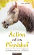 Action auf dem Pferdehof