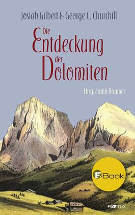 Die Entdeckung der Dolomiten