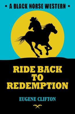 Ride Back to Redemption