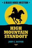 High Mountain Standoff