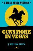 Gunsmoke in Vegas