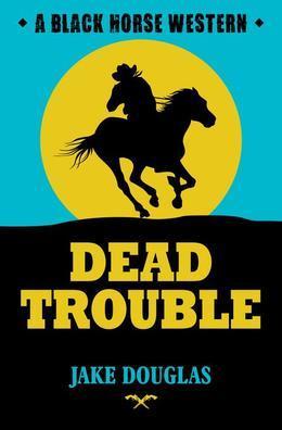 Dead Trouble