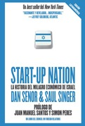 Start up Nation - La historia del milagro económico de Israel