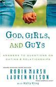 God, Girls, and Guys: Answering Your Questions About Dating and Relationships