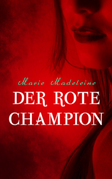 Der rote Champion