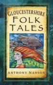 Gloucestershire Folk Tales