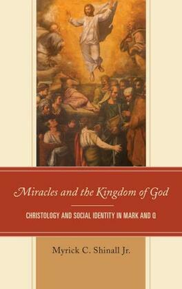 Miracles and the Kingdom of God