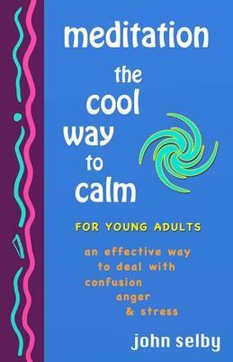 Meditation: The Cool Way to Calm