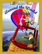 Around the World in 80 Days: Classic Literature Easy to Read