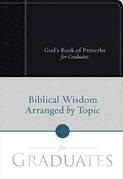 God's Book of Proverbs for Graduates