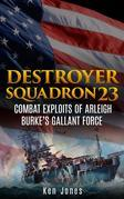 Destroyer Squadron 23 (Illustrated)