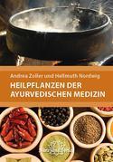 Heilpflanzen der Ayurvedischen Medizin