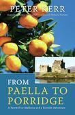 From Paella to Porridge: A Farewell to Mallorca and a Scottish Adventure