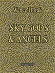 Sky Gods &amp; Angels