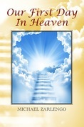 Our First Day In Heaven
