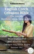 English Czech Cebuano Bible - The Gospels - Matthew, Mark, Luke & John