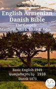 English Armenian Danish Bible - The Gospels - Matthew, Mark, Luke & John