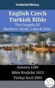 English Czech Turkish Bible - The Gospels III - Matthew, Mark, Luke & John
