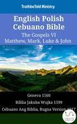 English Polish Cebuano Bible - The Gospels VI - Matthew, Mark, Luke & John